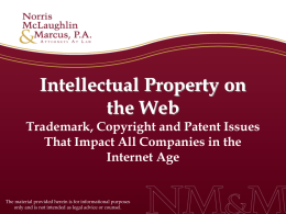 Intellectual Property on the Web: Trademark, Copyright and Patent