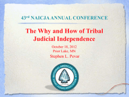 The Why and How of Tribal Judicial Independence