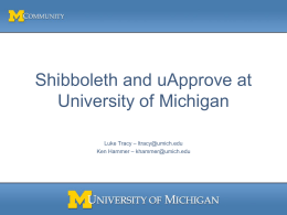 Shibboleth and uApprove at University of Michigan