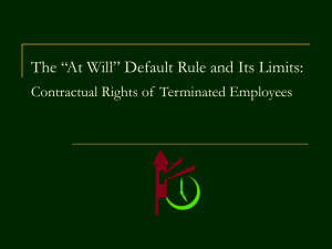 "The ""At Will"" Default Rule and Its Limits"