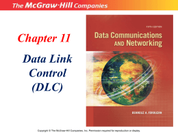 Chapter 11 Data Link Control (DLC)
