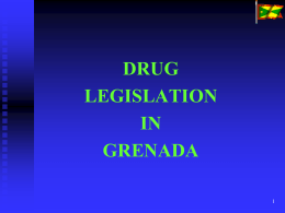 Drug Legislation Grenada, July 2011