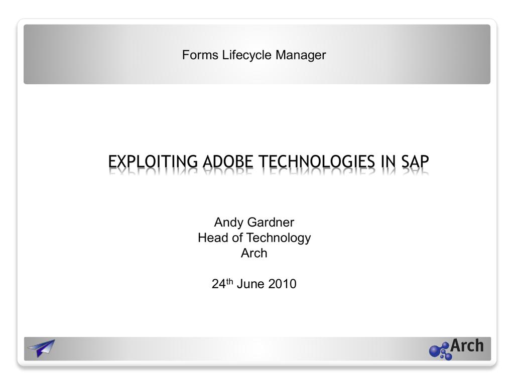 Exploiting-Adobe-Technologies-in-SAP-Andy-Gardner