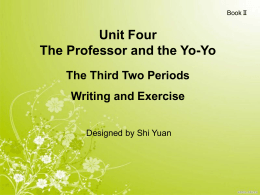 Unit Four The Professor and the Yo-Yo