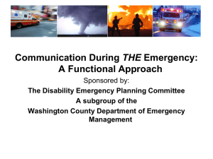 Communicating During the Disaster: A Functional Needs Approach