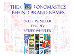 The (Secret) Linguistics Behind Brand Names