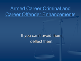 Armed Career Criminal Enhancement