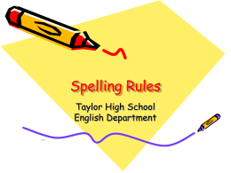 Spelling Rules - Taylor High School