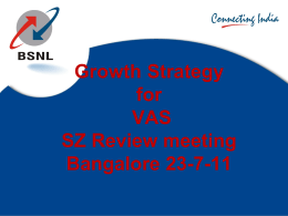 VAS Growth stratagy South Zone review