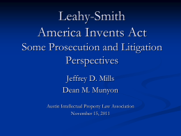 Leahy-Smith America Invents Act Some Prosecution and Litigation