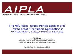"""Non-Grace"" Period, and AIA Transition Strategy"