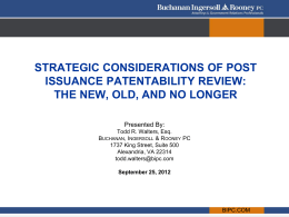 Strategic Considerations of Post Issuance Patentability Review