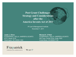 Post Grant Challenges - Fitzpatrick, Cella, Harper & Scinto