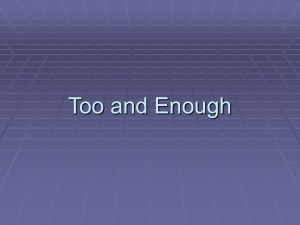 Too and Enough