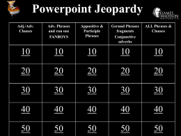 Phrases and Clauses Jeopardy Review