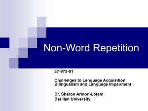 Non Word Repetition