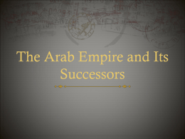 The Arab Empire and Its Successors