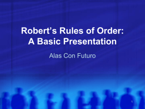 PowerPoint Presentation - Robert`s Rules of Order