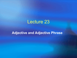 Adjective and Adjective Phrase