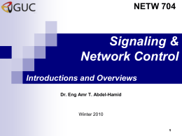 Signaling and Network Control - GUC