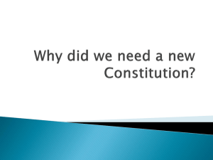Why did we need a new Constitution?