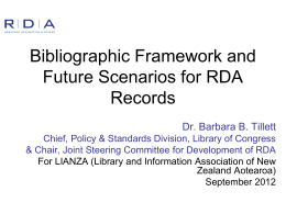 Bibliographic Framework and Future Scenarios for RDA Records