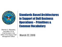 Standards Based Architecture in Support of DoD Business
