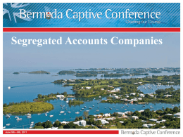 - the Bermuda Captive Conference