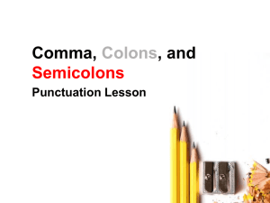 Comma, Colons, and Semicolons Powerpoint