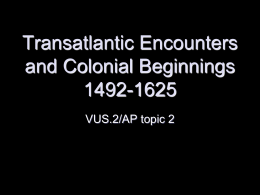 ch2 visual lecture Transatlantic Encounters and