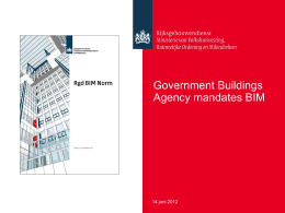 """Government Buildings Agency mandates BIM"" Powerpoint 