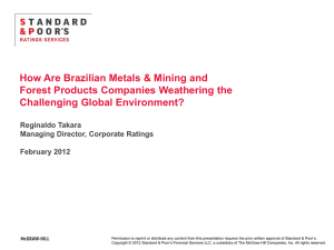 How Are Brazilian Metals & Mining and Forest