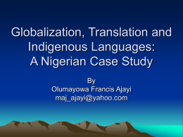 Globalization, Translation and Indigenous Languages: A