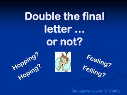 Double the final letter … or not?