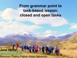 From Grammar Point to Task-based Lesson - Willis-ELT