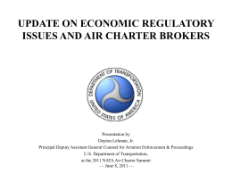 RECENT MATTERS INVOLVING AIR CHARTER BROKERS