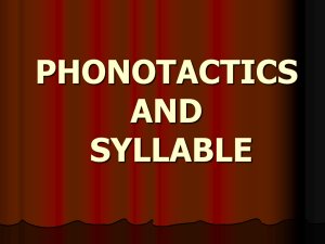 LECTURE_6_Phonotactics and syllable