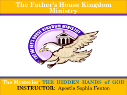 Hidden Hands GOD of - The Father`s House Kingdom Ministry