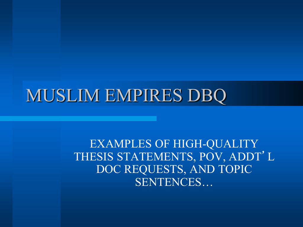 Dbq Rise And Fall Of Islamic Gunpowder Empires