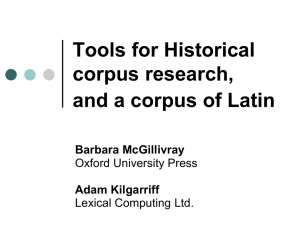Tools for Historical corpus research, and a corpus of