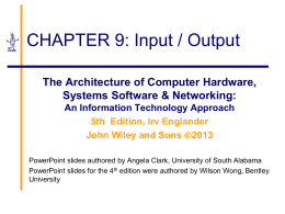 Chapter 9: Input/Output - Department of Accounting and Information