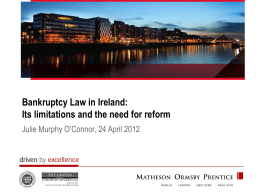 Bankruptcy Law in Ireland: Its limitations and the need for