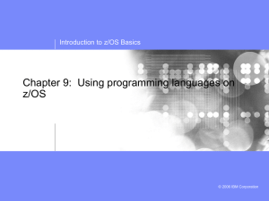 Chapter 9: Using programming languages on z/OS