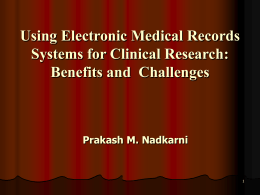 Using Electronic Medical Records Systems for Clinical Research