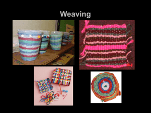 Weaving - Mrs. Brown`s Art Class