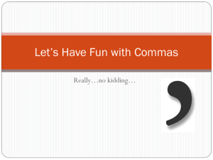 Let`s Have Fun with Commas.