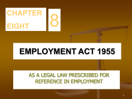 CHAPTER 8 EMPLOYMENT ACT 1955