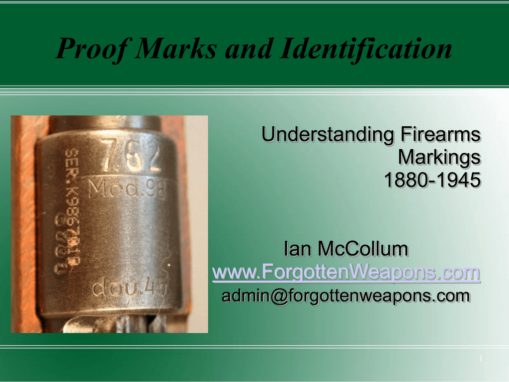 Proof Marks - Forgotten Weapons