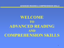 ADVANCED READING & COMPREHENSION SKILLS