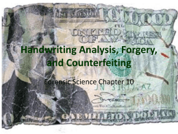 Handwriting Analysis, Forgery, and Counterfeiting